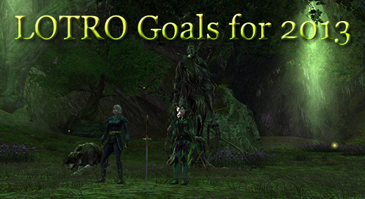LOTRO Academy: 71 - LOTRO Goals for 2013