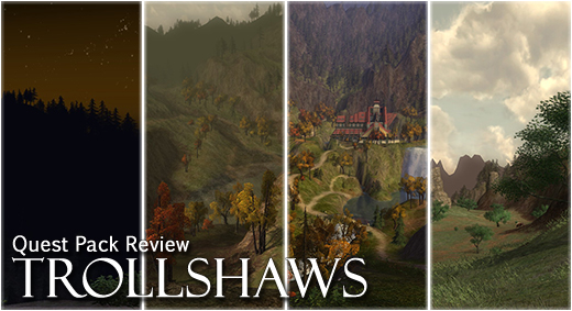 LOTRO Academy: 73 - Quest Pack Review: Trollshaws